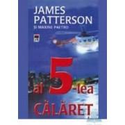 Al 5-lea calaret - James Patterson Si Maxine Paetro