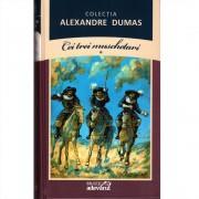 Alexandre Dumas - Cei trei muschetari Volumul 1