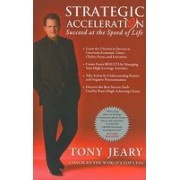 Strategic Acceleration: Succeed at the Speed of Life