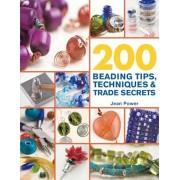 200 Beading Tips, Techniques & Trade Secrets, Paperback