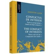 Conflictul de interese. Teorie si jurisprudenta. Studii de drept comparat