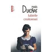 Iubirile croitoresei (Top 10+)/Maria Duenas