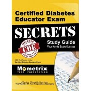 Certified Diabetes Educator Exam Secrets, Study Guide: Cde Test Review for the Certified Diabetes Educator Exam, Hardcover/Mometrix Media