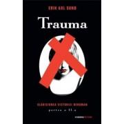 Slabiciunea Victoriei Bergman , Partea a II-a: Trauma