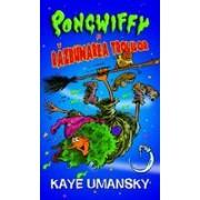 Pongwiffy si razbunarea trolilor