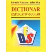 Dictionar explicativ scolar - Corneliu Nastase Valer Nica