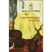 Elio Vittorini Conversazione in Sicilia ISBN:9788817079280
