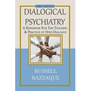 Dialogical Psychiatry: A Handbook For The Teaching And Practice Of Open Dialogue, Paperback/Russell Razzaque