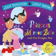 Princess Mirror-Belle and the Dragon Pox, Paperback