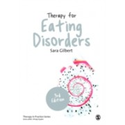 Therapy for Eating Disorders - Theory, Research & Practice (Gilbert Sara)(Paperback) (9781446240953)