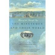 The Minutemen and Their World, Paperback/Robert A. Gross