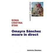 Omayra Sanchez moare in direct/Sonia Cristina Stan