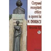 Corpusul receptarii critice a operei lui M. Eminescu, Secolul XX, Vol. 30-31