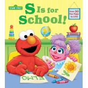S Is for School! (Sesame Street): A Lift-The-Flap Board Book, Hardcover/Andrea Posner-Sanchez