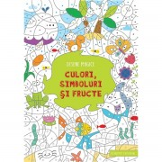 DESENE MAGICE. CULORI, SIMBOLURI SI FRUCTE - CORINT (JUN999)