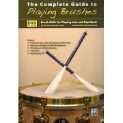 The Complete Guide to Playing Brushes [With Book] [DVD] [English] [2012]