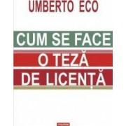 Cum se face o teza de licenta - Umberto Eco