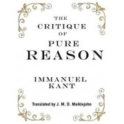 The Critique of Pure Reason, Hardcover/Immanuel Kant