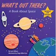 What's Out There': A Book about Space, Paperback/Lynn Wilson
