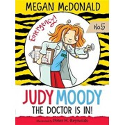 Judy Moody, M.D.: The Doctor Is In!, Paperback/Megan McDonald