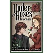 Under the Roses Lenormand, Paperback/Kendra Hurteau