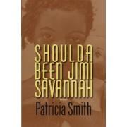 Shoulda Been Jimi Savannah: Poems, Paperback