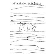 Intre linii/Eugen Mihaescu