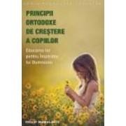 Principii ortodoxe de crestere a copiilor