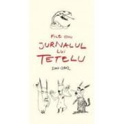 File Din Jurnalul Lui Tetelu 2003-2012