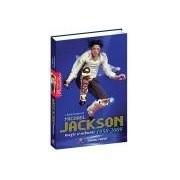 Michael Jackson - Magie si nebunie - 1958-2009
