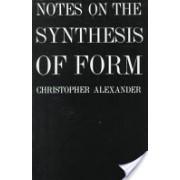 Notes on the Synthesis of Form (Alexander Christopher (University of California Berkeley USA))(Paperback) (9780674627512)