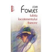 Iubita locotenentului francez (Top 10+)/John Fowles