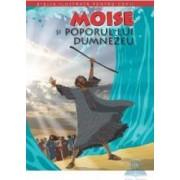 Biblia ilustrata pentru copii vol.3 Moise si poporul lui Dumnezeu