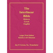 Interlinear Hebrew Greek English Bible-PR-FL/OE/KJV Large Print Volume 3, Hardcover