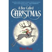 A Boy Called Christmas, Hardcover/Matt Haig