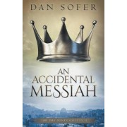 An Accidental Messiah, Paperback