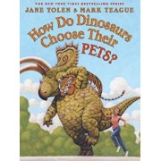 How Do Dinosaurs Choose Their Pets', Hardcover/Jane Yolen