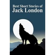 The Best Short Stories of Jack London, Paperback/Jack London