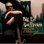 Big Ed Sullivan - 300 Pounds of Brooklyn Love - Preis vom 18.10.2020 04:52:00 h