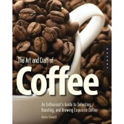 ART The Art and Craft of Coffee by Kevin Sinnott