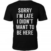 T-Junkie Sorry I'm Late Heren T-Shirt - Zwart - S - Zwart