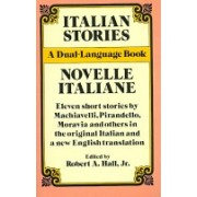 Italian Stories - Novelle Italiane : A Dual-Language Book (Hall R. A. Jr.)(Paperback) (9780486261805)