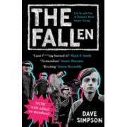 Fallen - Life In and Out of Britain's Most Insane Group (Simpson David)(Paperback) (9781847671448)