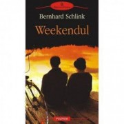Weekendul - Bernhard Schlink
