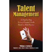 Talent Management: A Step-by-Step Action-Oriented Guide Based on Best Practice, Paperback/Maureen C. Jones