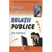 Ghidul redactarii in Relatii Publice/Merry Aronson, Don Spetner, Carol Ames