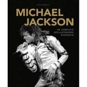 Michael Jackson De complete geïllustreerde biografie - Chris Roberts