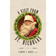 A Visit from Saint Nicholas: Twas the Night Before Christmas with Original 1849 Illustrations, Paperback/Clement C. Moore