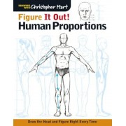 Figure It Out! Human Proportions: Draw the Head and Figure Right Every Time, Paperback