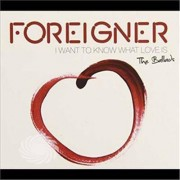 Video Delta Foreigner - Ballads-I Want To Know What Love - CD